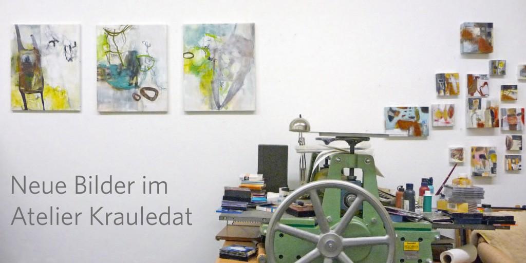 Neue Bilder im Atelier Krauledat